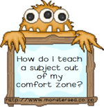 How do I teach a subject out of my comfort zone?