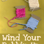 Wind Your Bobbin Up